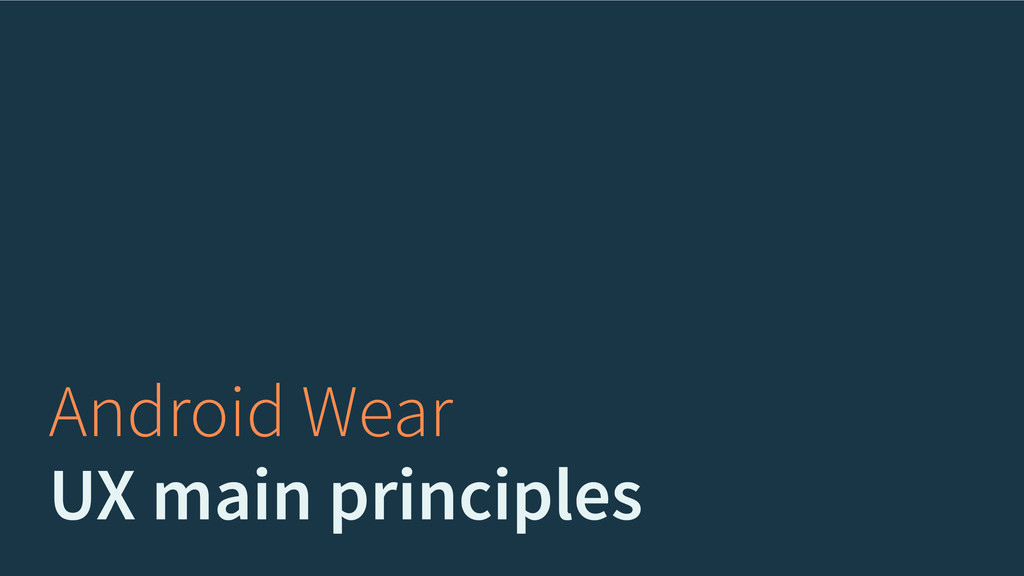 Android Wear UX main principles