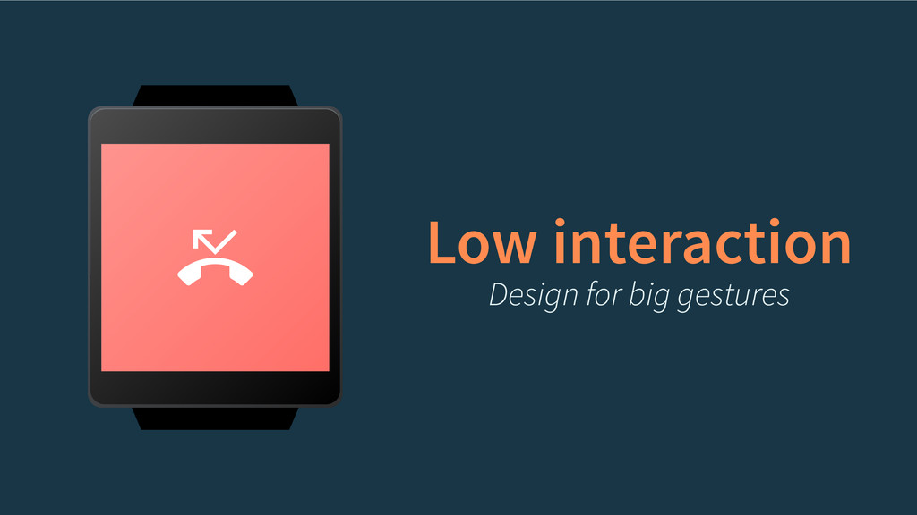 Low interaction Design for big gestures