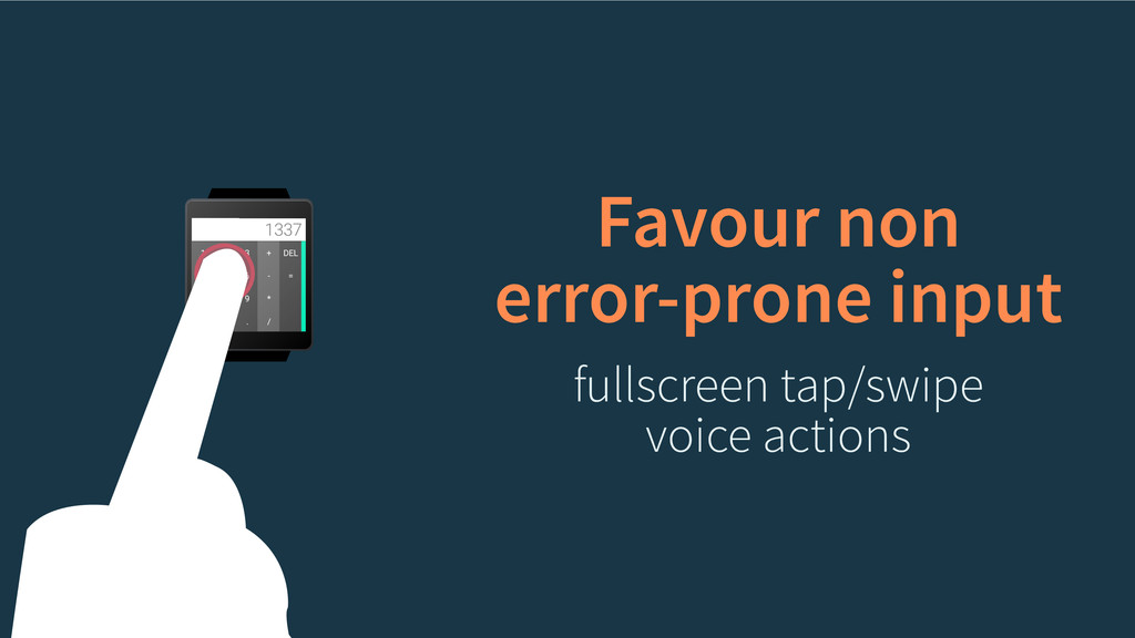 Favour non error-prone input fullscreen tap/swi...