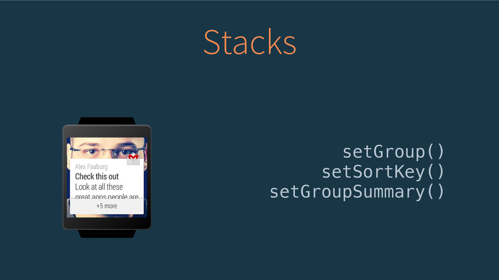 Stacks setGroup() setSortKey() setGroupSummary()