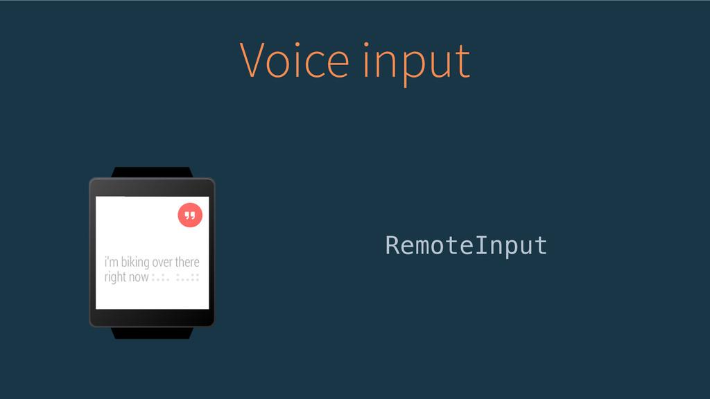Voice input RemoteInput