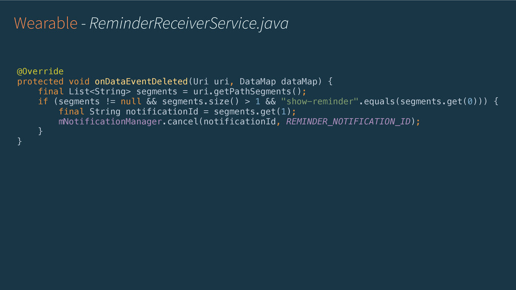 Wearable - ReminderReceiverService.java @Overri...
