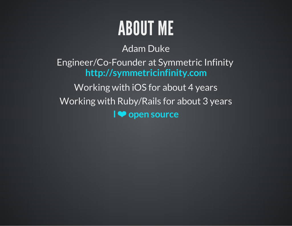 ABOUT ME Adam Duke Engineer/Co-Founder at Symme...