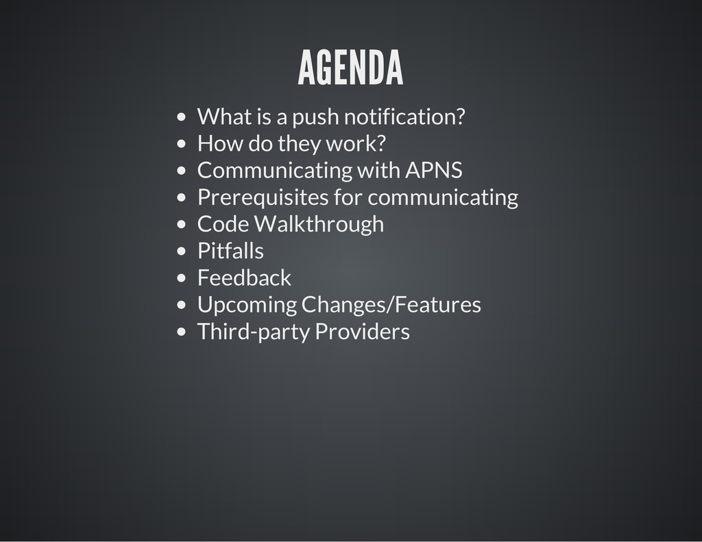 AGENDA What is a push notification? How do they...