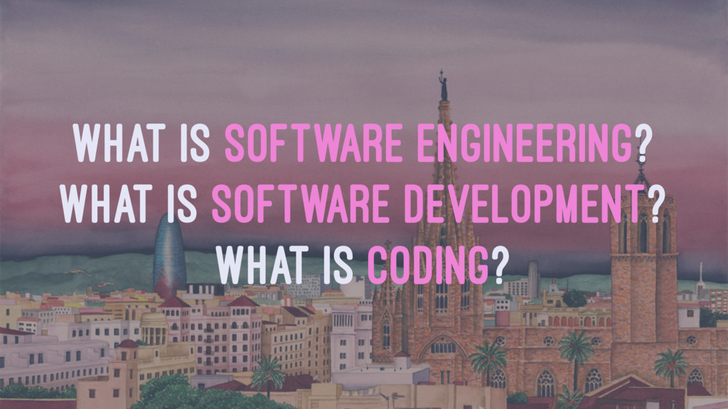 WHAT IS SOFTWARE ENGINEERING? WHAT IS SOFTWARE ...