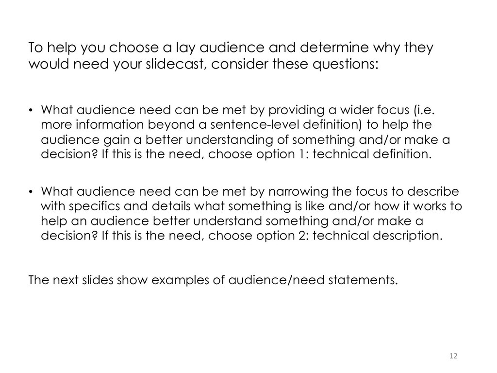To help you choose a lay audience and determine...