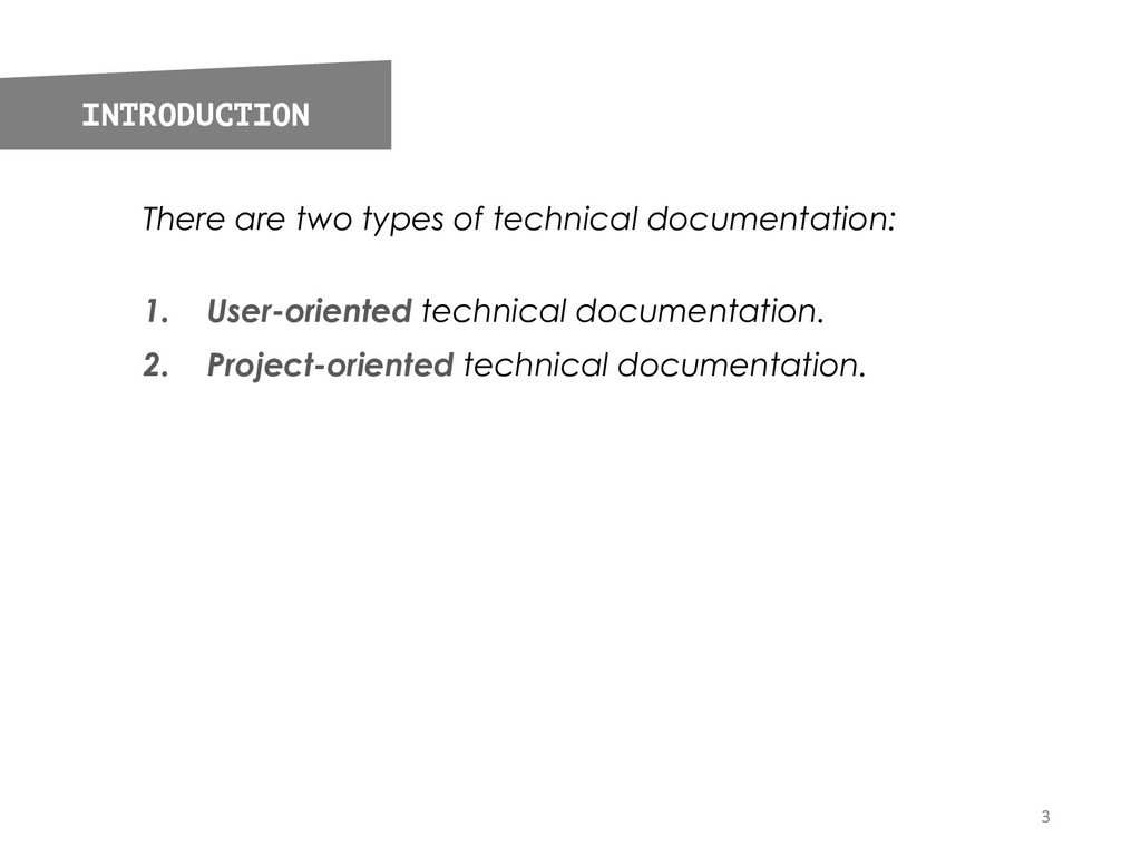 There are two types of technical documentation:...