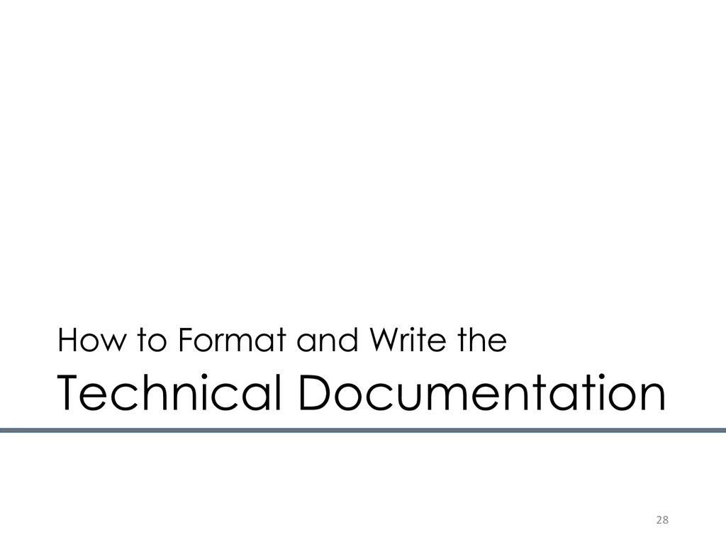 How to Format and Write the Technical Documenta...