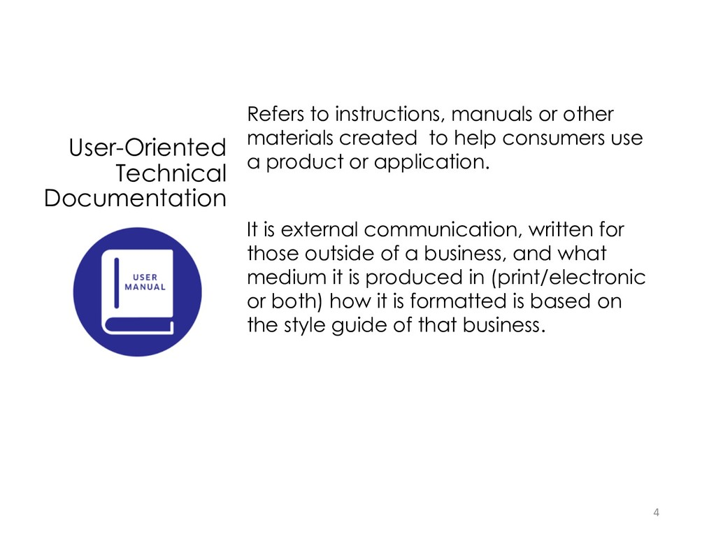 User-Oriented Technical Documentation Refers to...