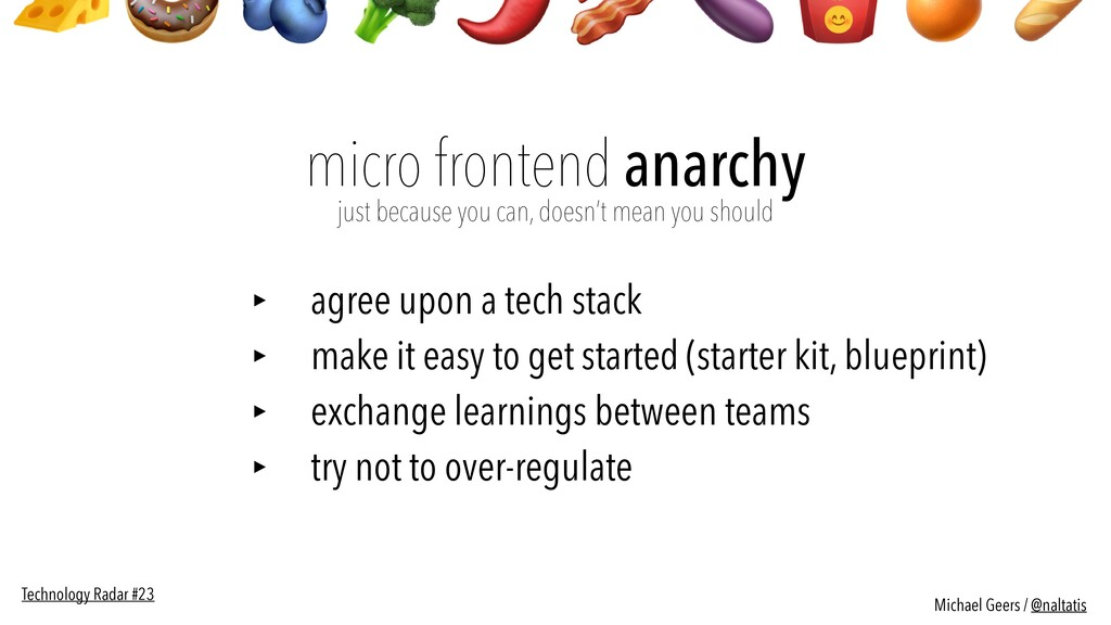 micro frontend anarchy  just because you can, ...