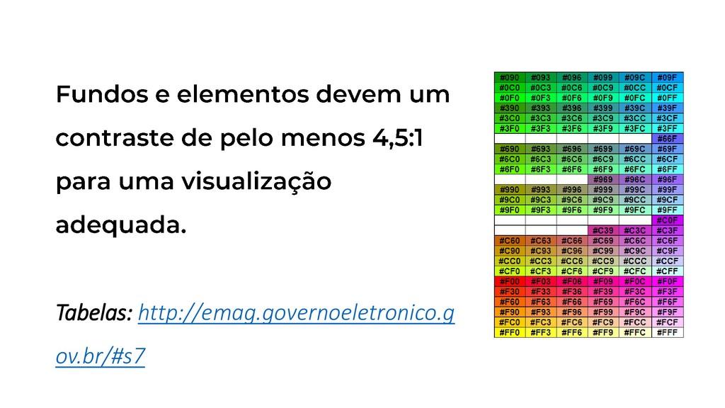 Tabelas: http://emag.governoeletronico.g ov.br/...