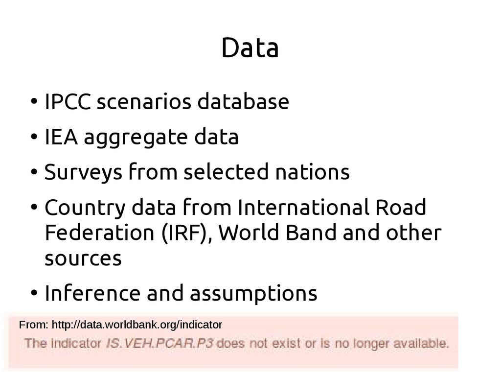 Data ● IPCC scenarios database ● IEA aggregate ...
