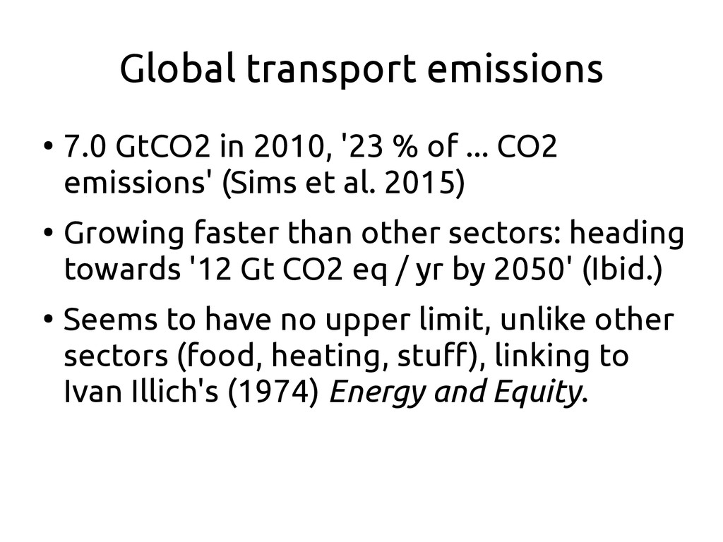 Global transport emissions ● 7.0 GtCO2 in 2010,...