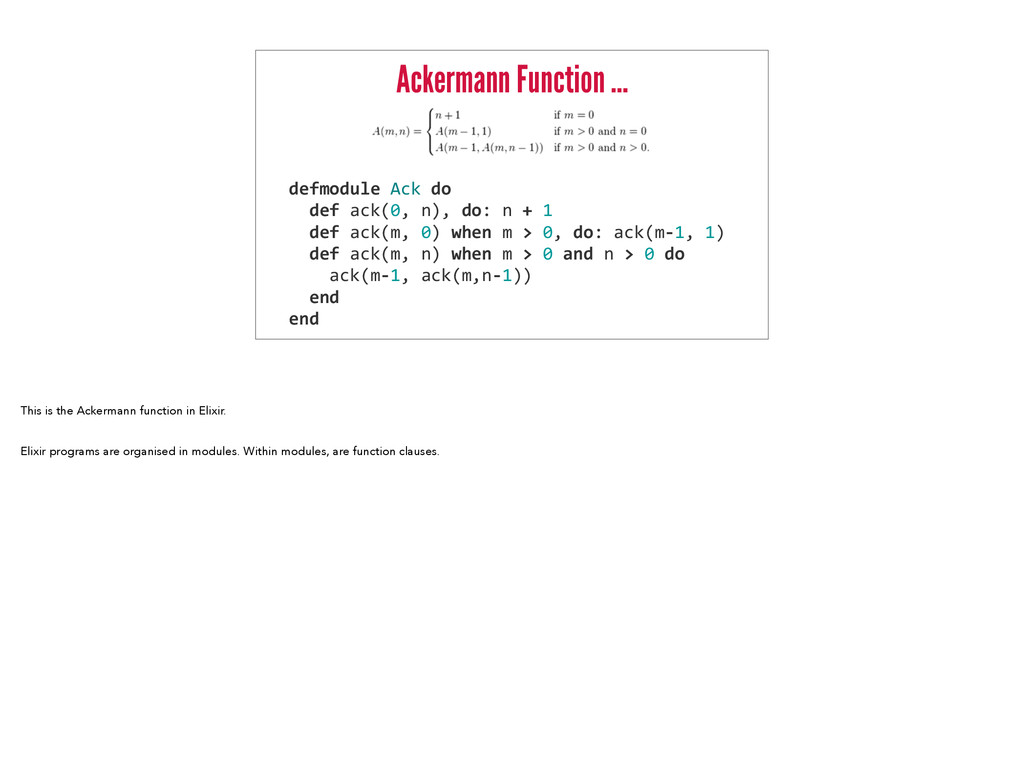 Ackermann Function … defmodule	