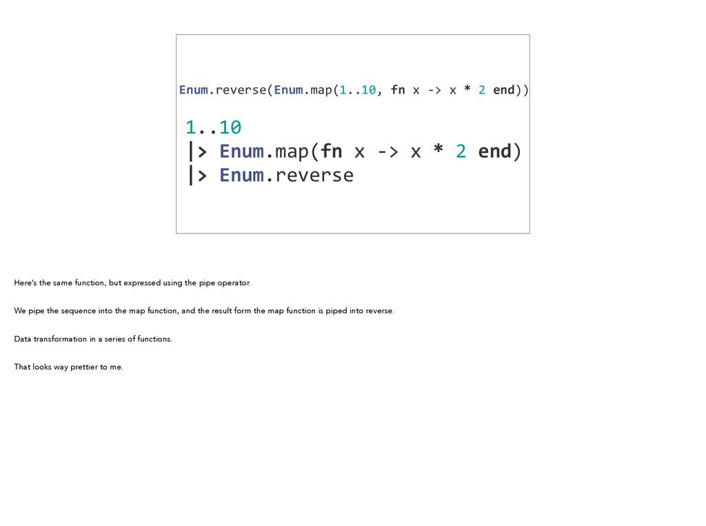 1..10   |> Enum.map(fn x -‐> ...