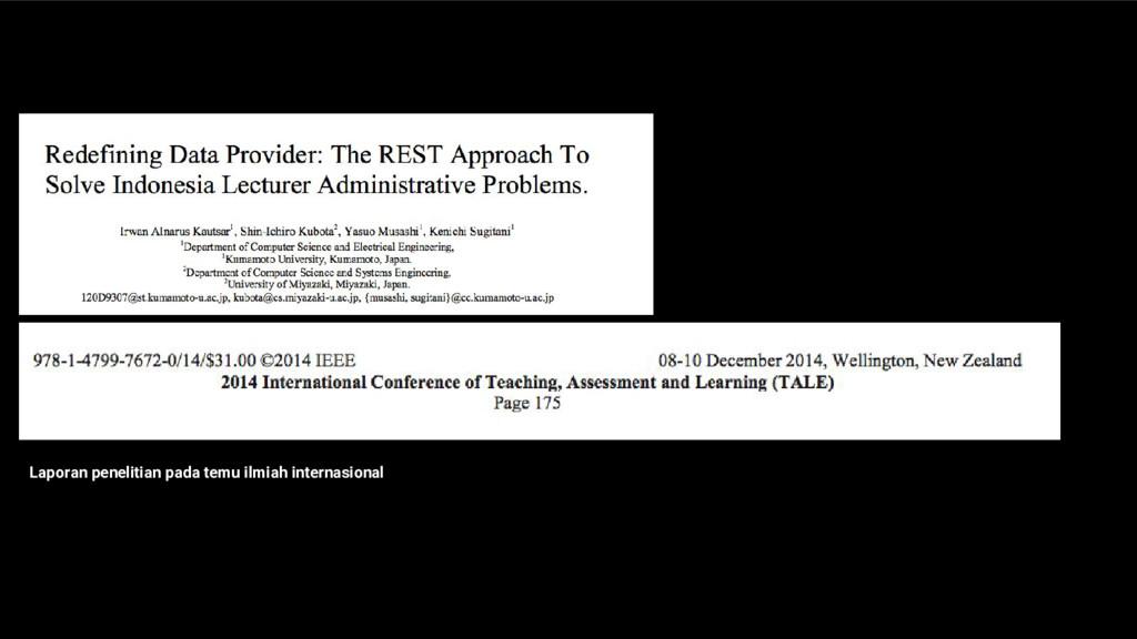 Laporan penelitian pada temu ilmiah internasion...