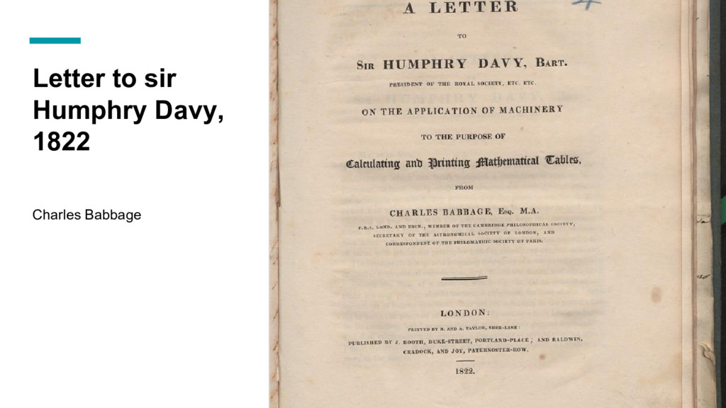 Letter to sir Humphry Davy, 1822 Charles Babbage