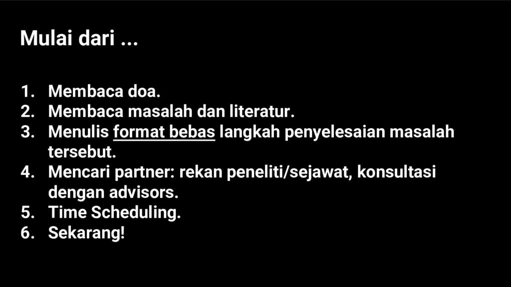 1. Membaca doa. 2. Membaca masalah dan literatu...
