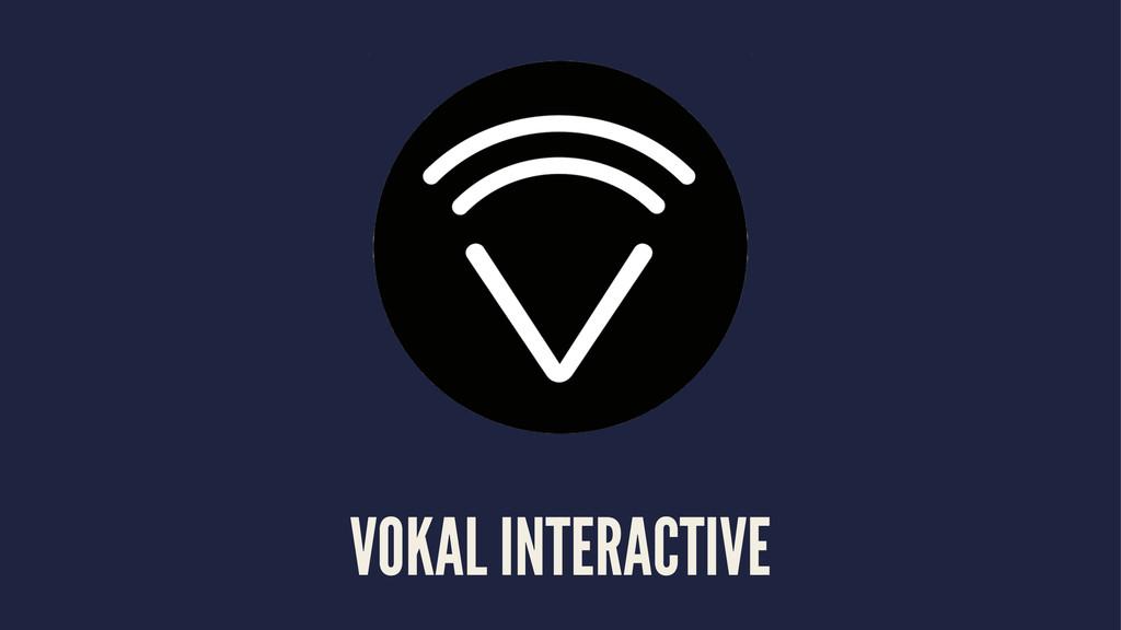 VOKAL INTERACTIVE