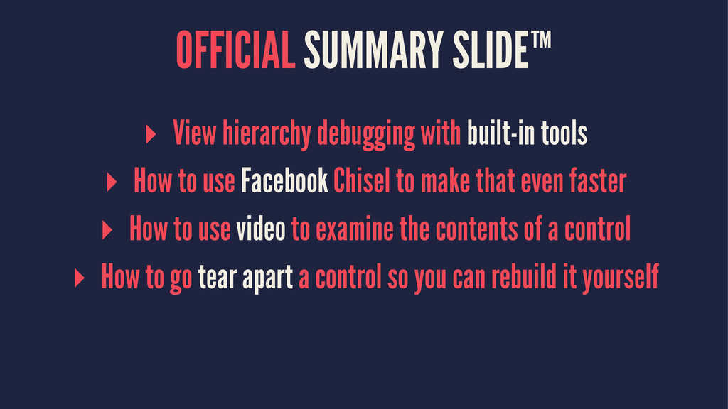 OFFICIAL SUMMARY SLIDE™ ▸ View hierarchy debugg...