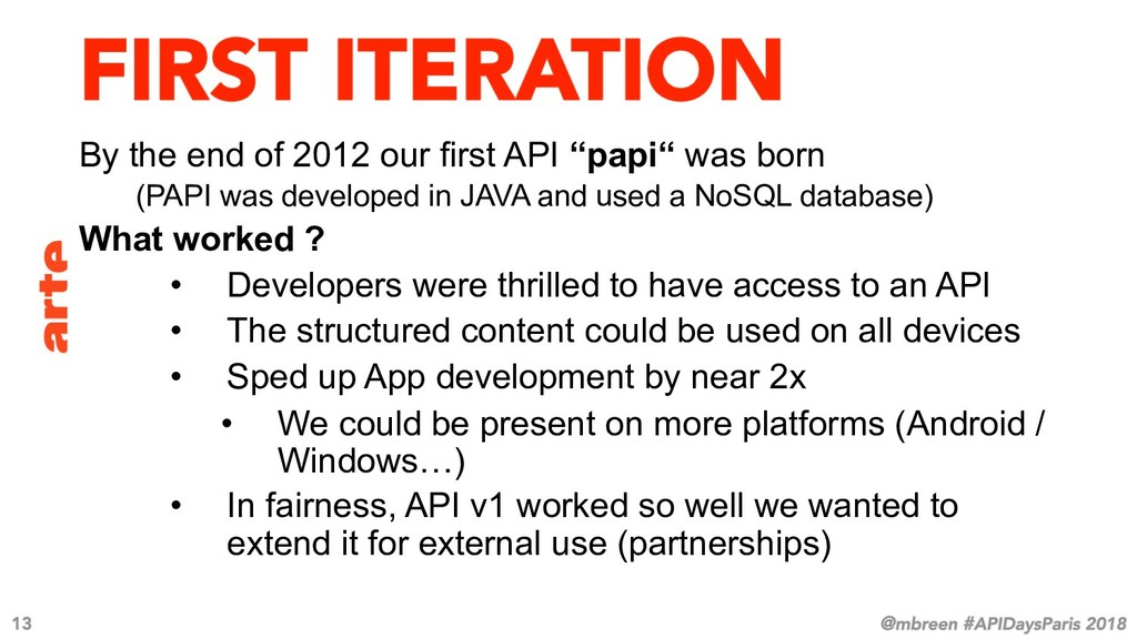 """By the end of 2012 our first API """"papi"""" was bor..."""