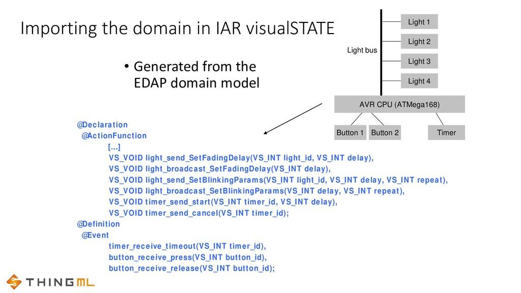 Importing the domain in IAR visualSTATE @Declar...