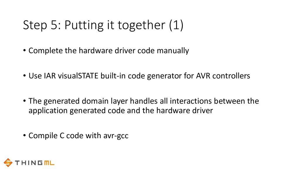 • Complete the hardware driver code manually • ...