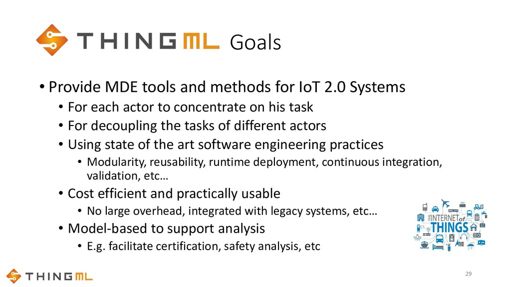 Goals • Provide MDE tools and methods for IoT 2...