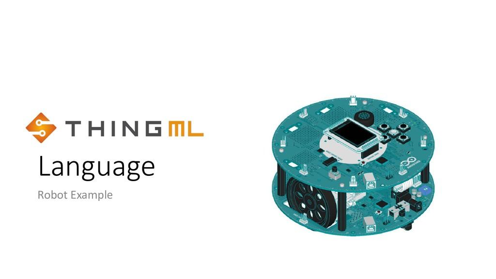 Language Robot Example
