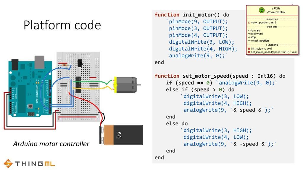 Platform code Arduino motor controller function...