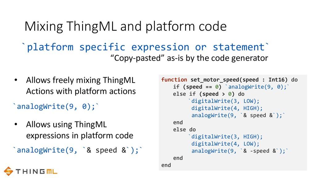 Mixing ThingML and platform code function set_m...