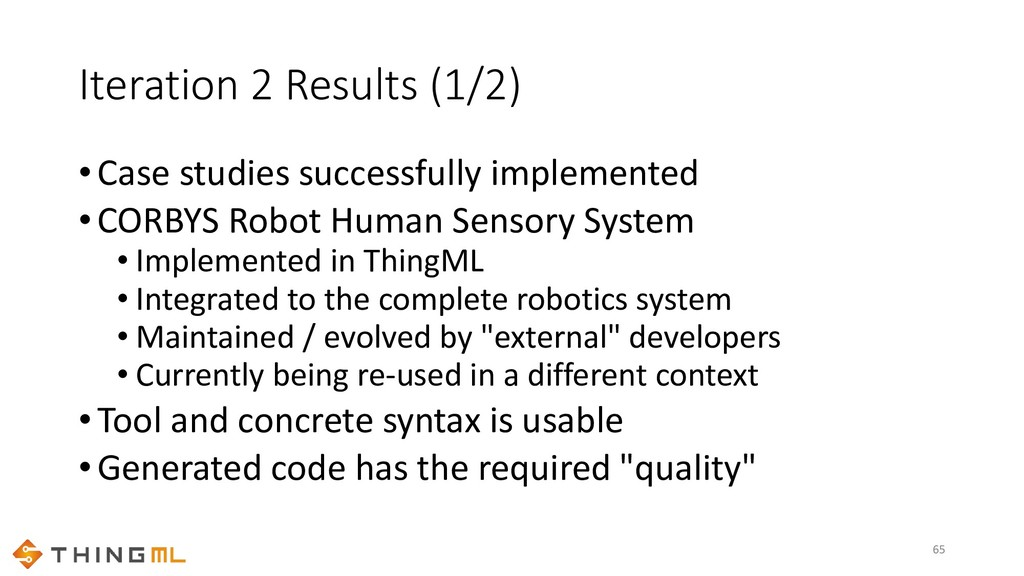 Iteration 2 Results (1/2) •Case studies success...