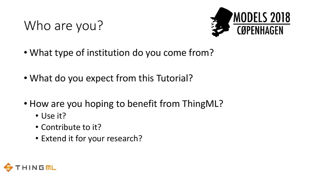 Who are you? • What type of institution do you ...