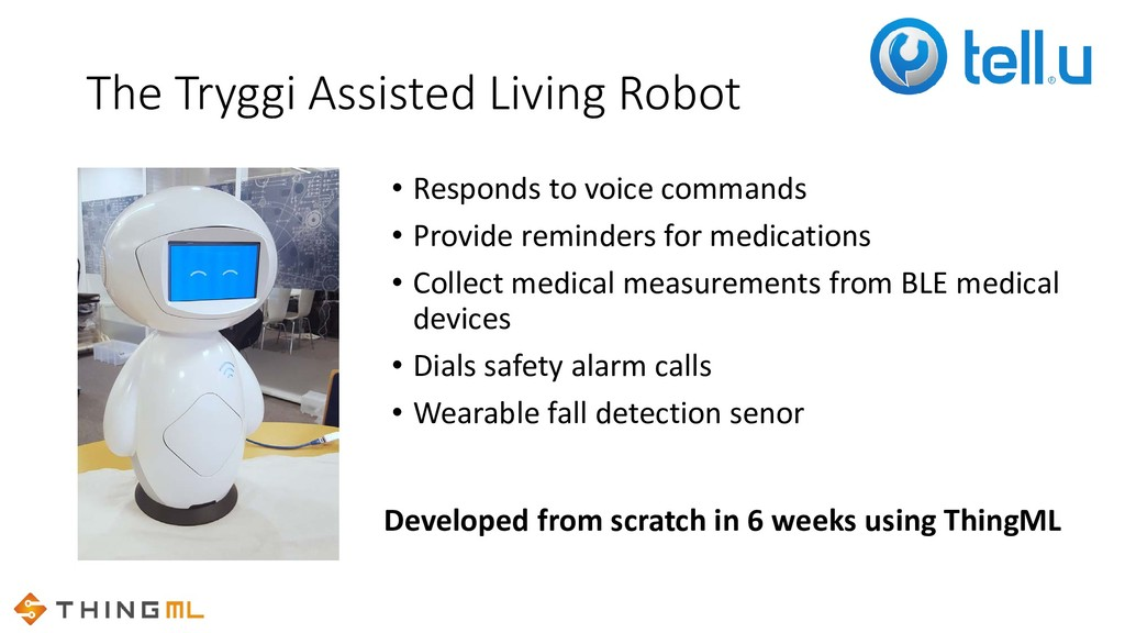 The Tryggi Assisted Living Robot • Responds to ...