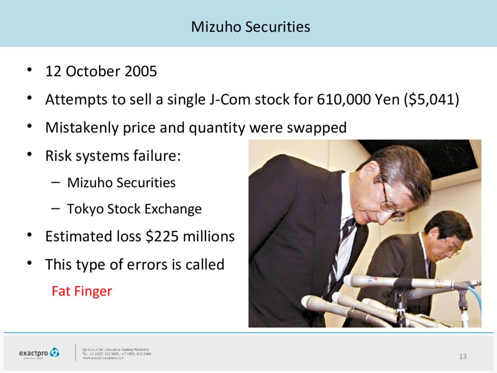 Mizuho Securities • 12 October 2005 • Attempts ...
