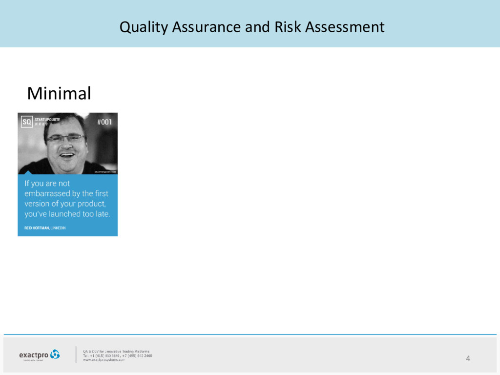 Quality Assurance and Risk Assessment 4 Minimal