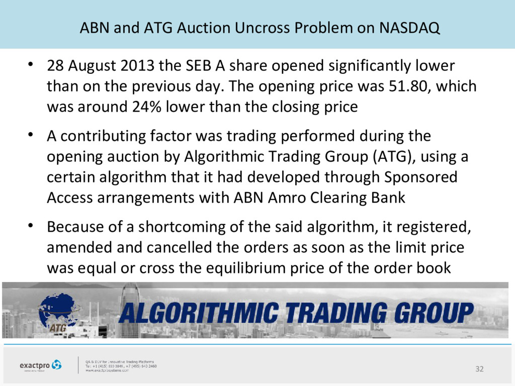 ABN and ATG Auction Uncross Problem on NASDAQ •...