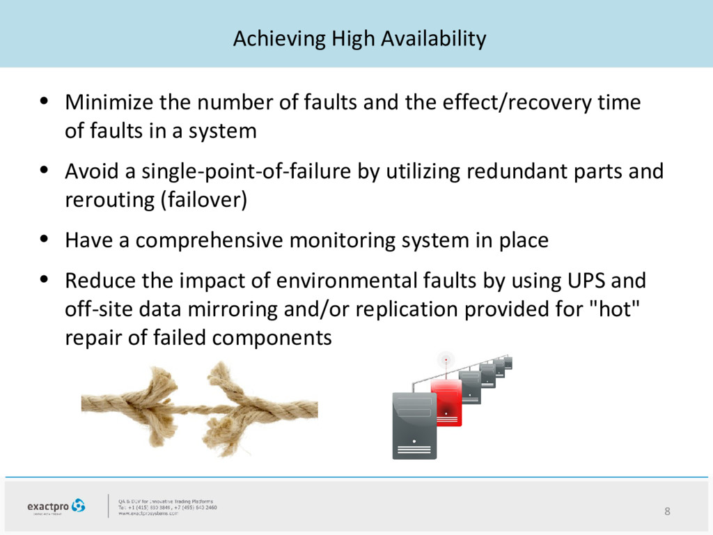 Achieving High Availability • Minimize the numb...