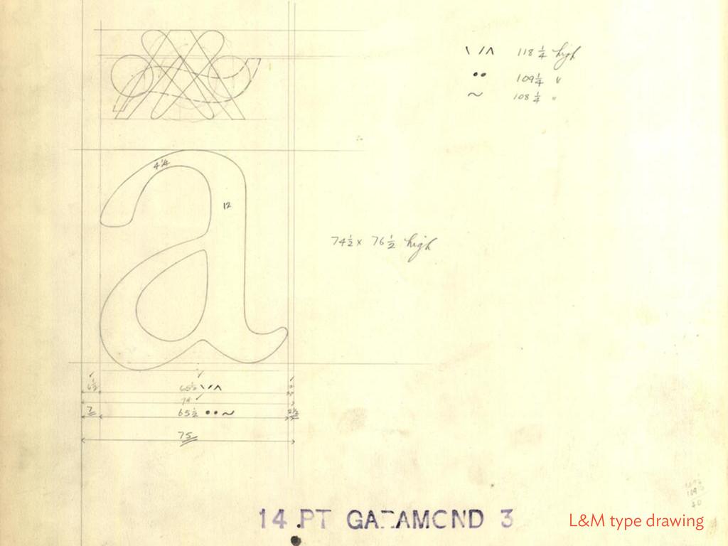 L&M type drawing
