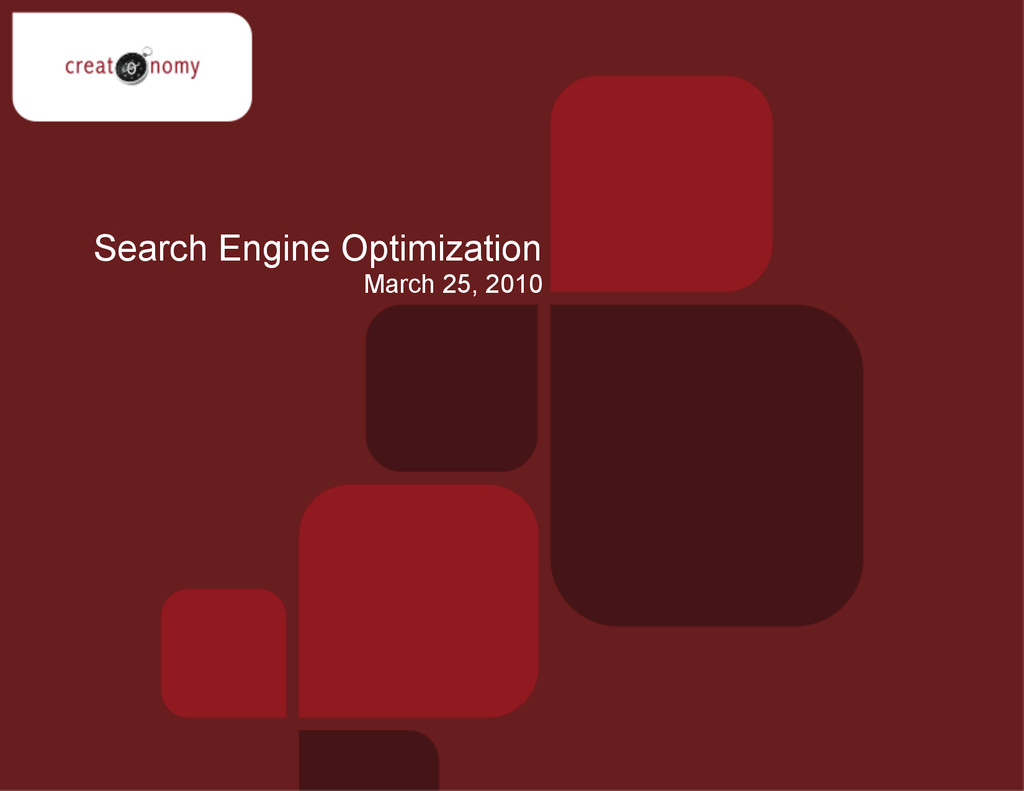 March 25, 2010 Search Engine Optimization