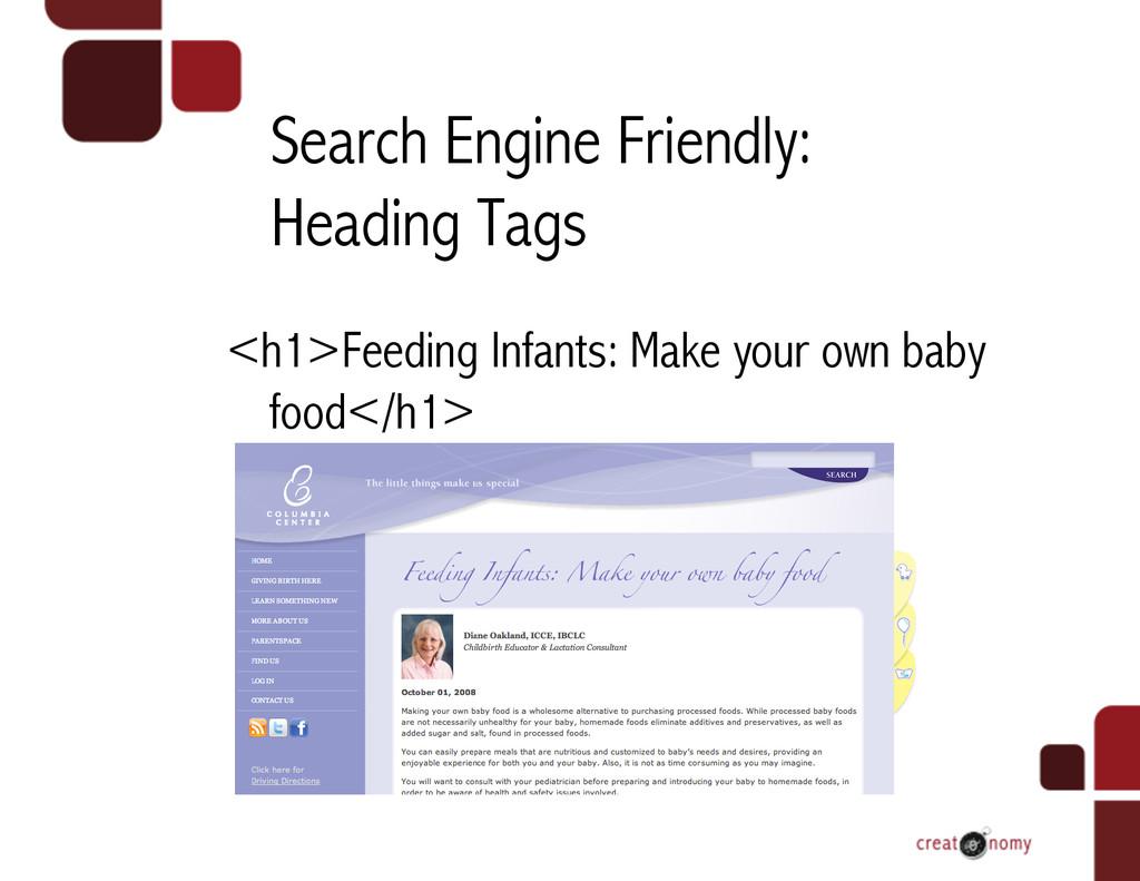 Search Engine Friendly: Heading Tags <h1>Feedin...