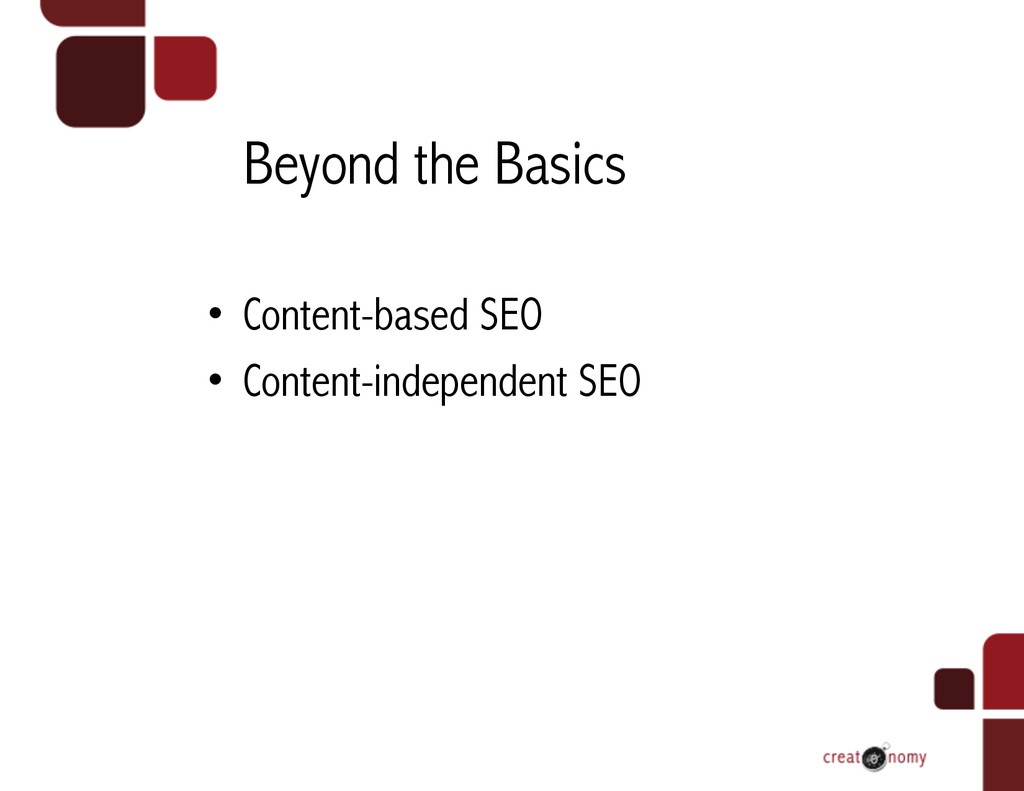 Beyond the Basics • Content-based SEO • Conte...