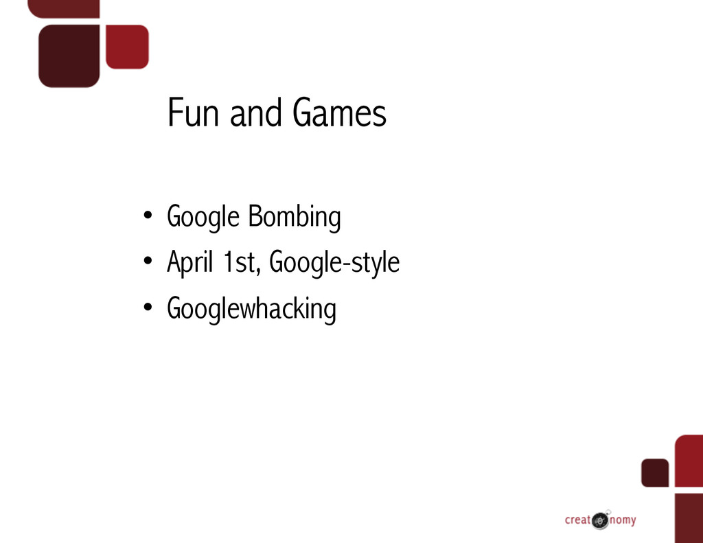 Fun and Games • Google Bombing • April 1st, G...