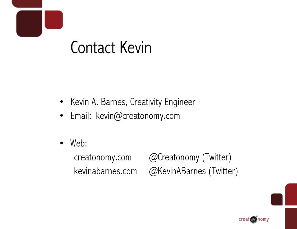 Contact Kevin • Kevin A. Barnes, Creativity En...