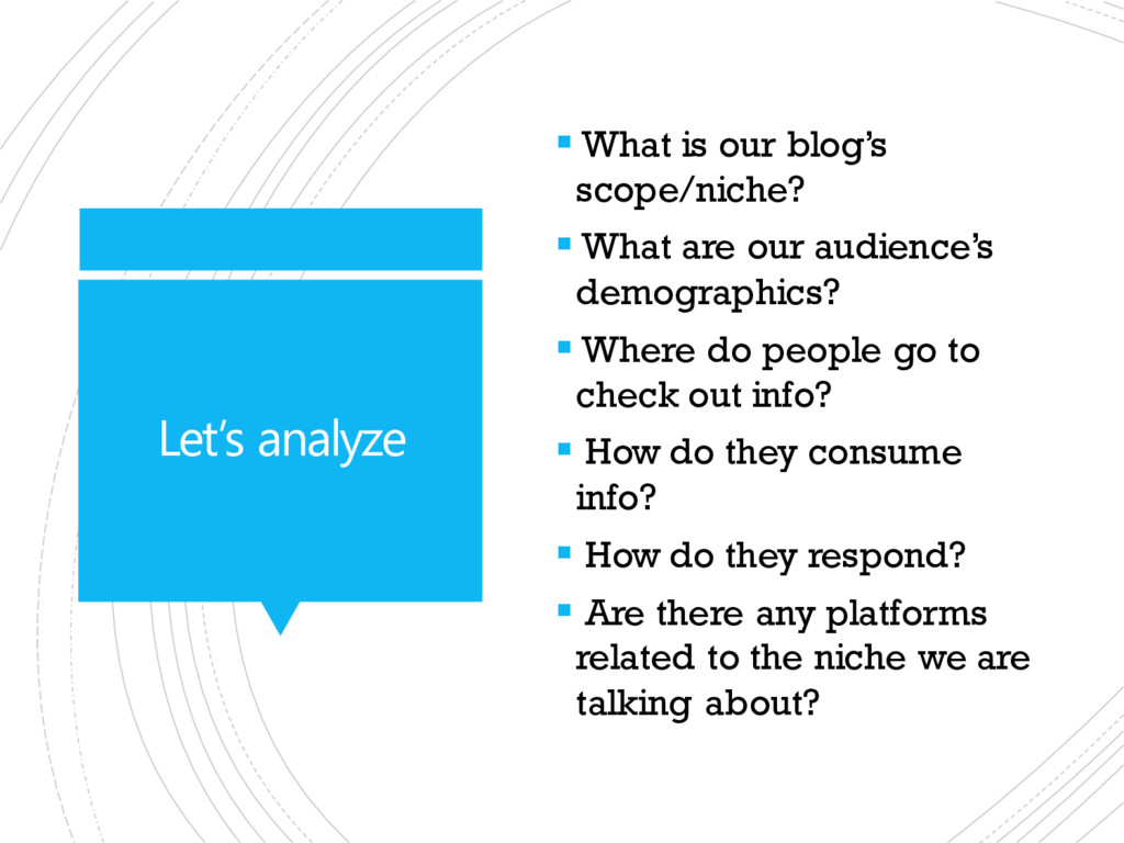 Let's analyze  What is our blog's scope/niche?...
