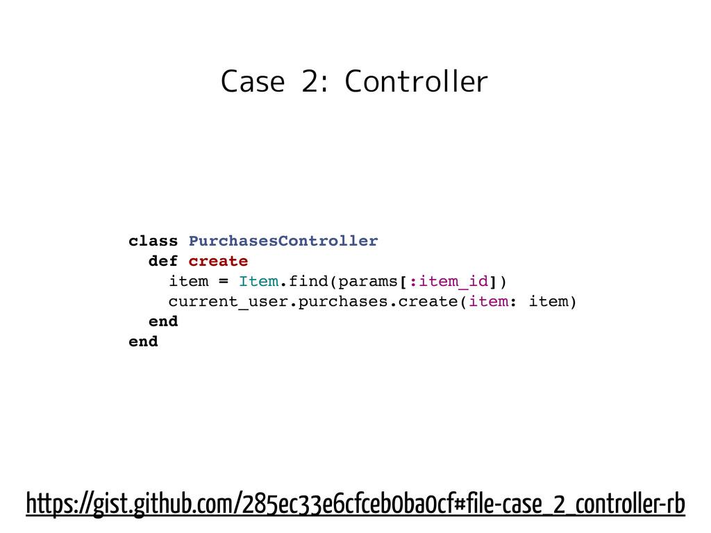 Case 2: Controller class PurchasesController de...