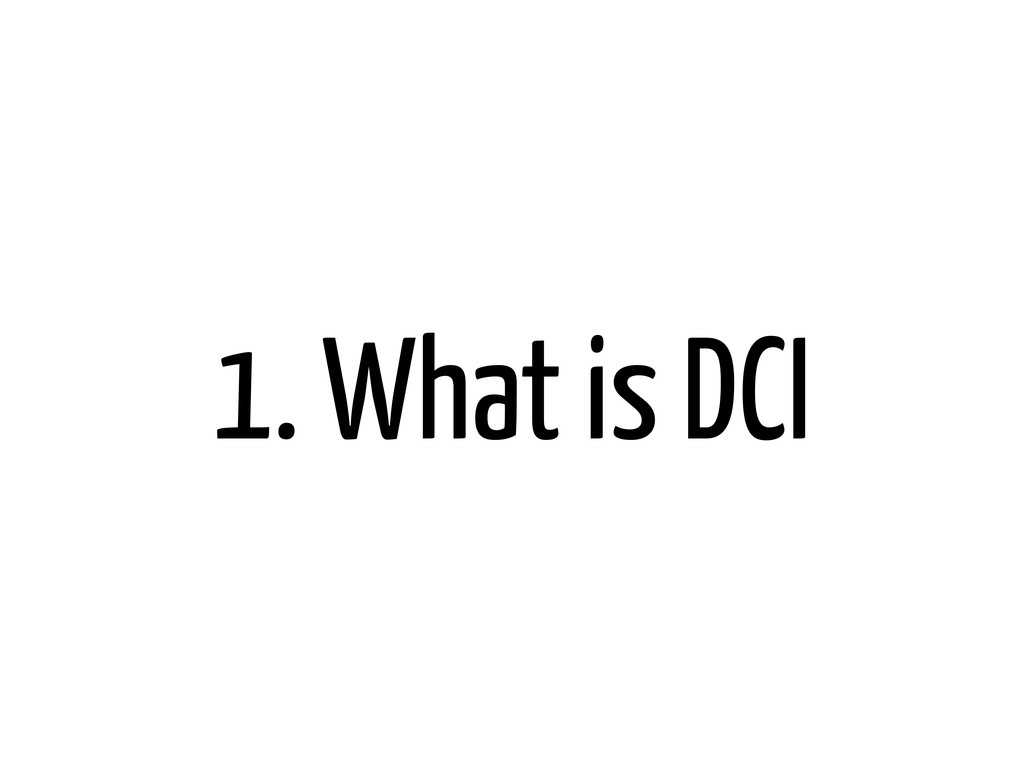 1. What is DCI