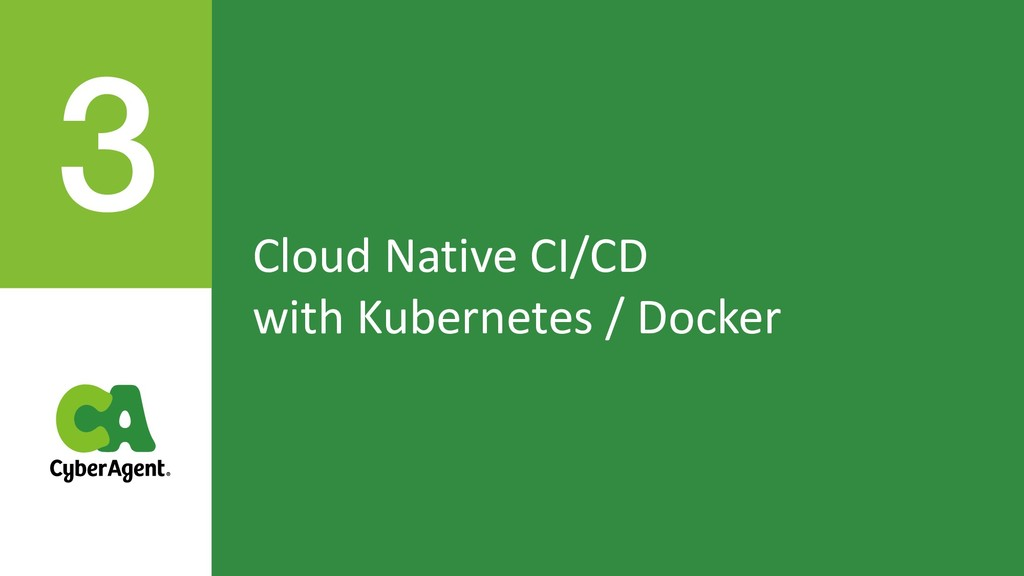 Cloud Native CI/CD with Kubernetes / Docker