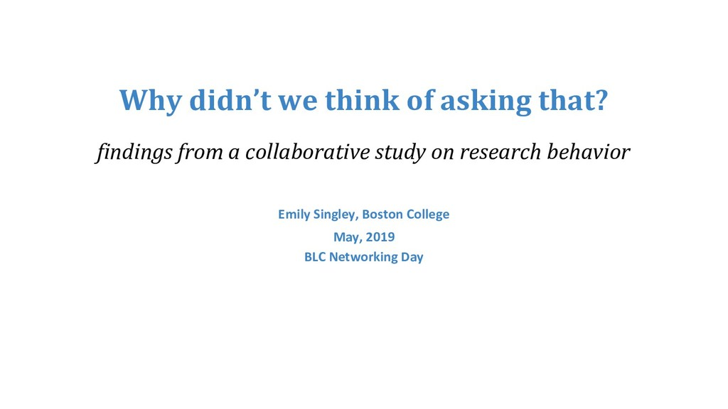 Why didn't we think of asking that? findings fr...