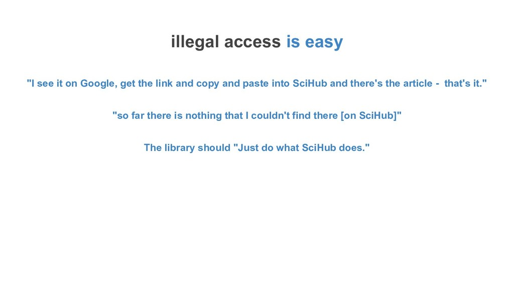 "illegal access is easy ""I see it on Google, get..."
